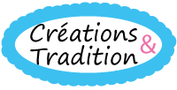 Créations et Tradition